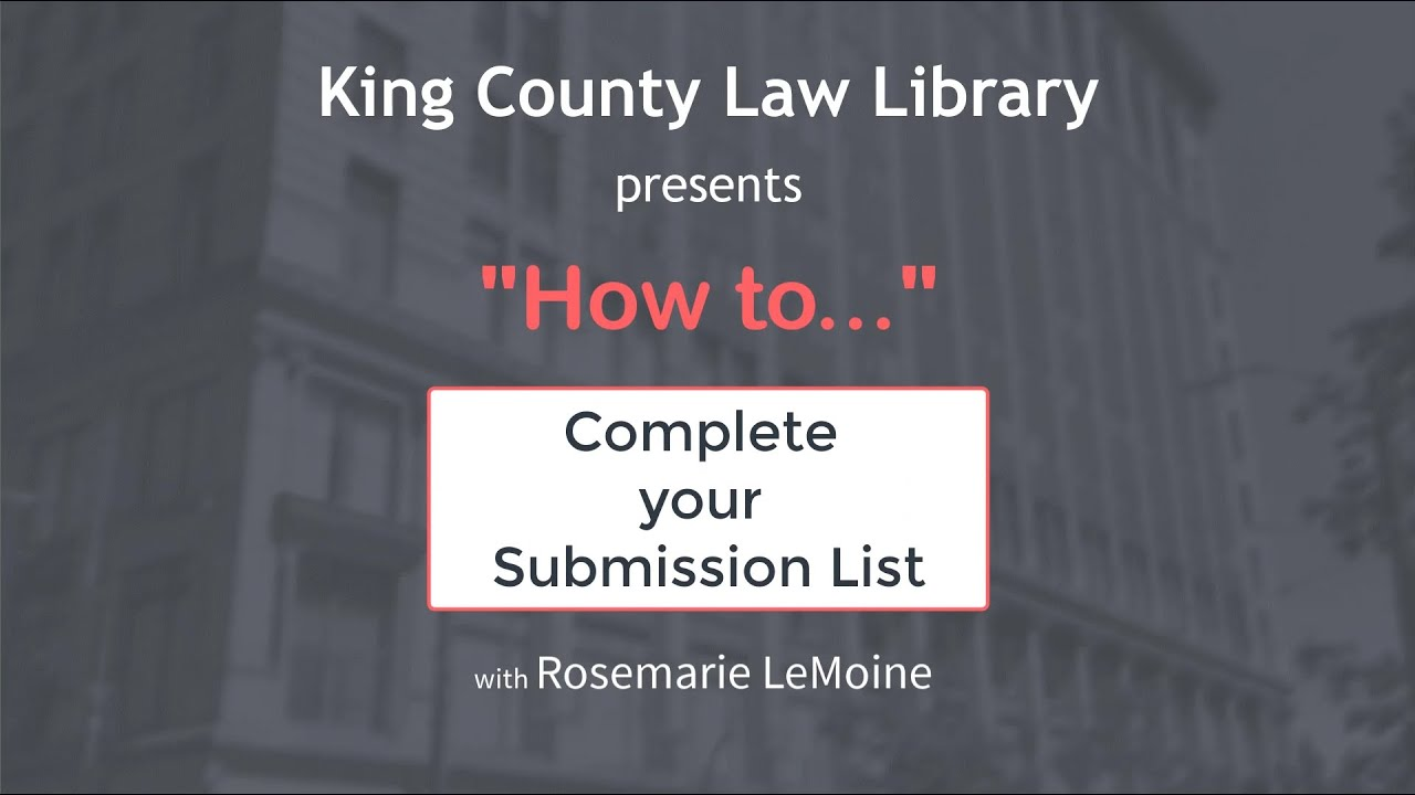HOW TO... Complete Your Submission List