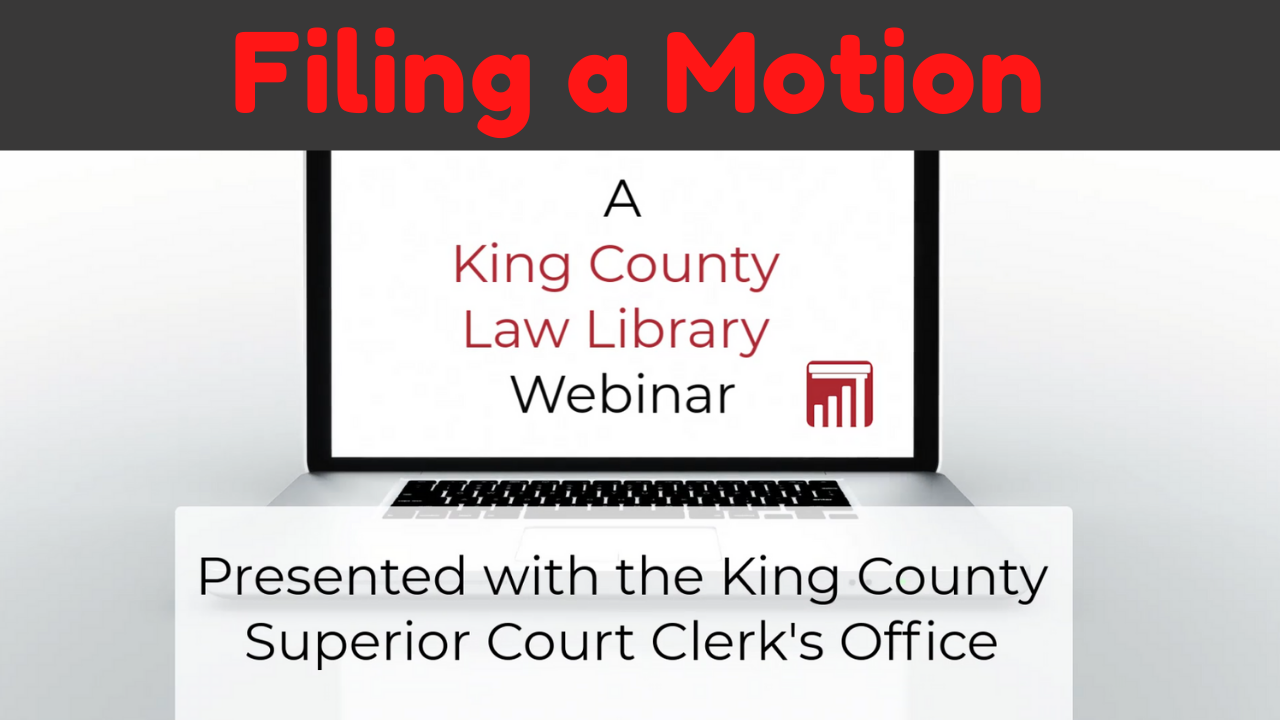 Webinar: How to Submit Civil and Family Law Motions